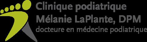 Clinique Podiatrique Mélanie LaPlante